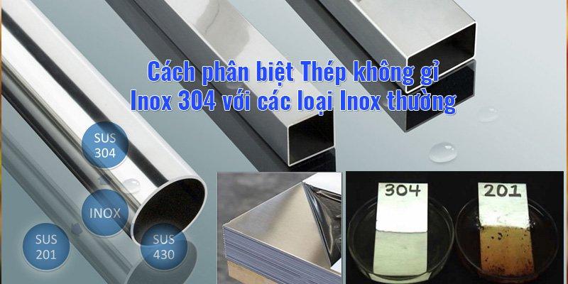phân biệt thép inox v25 201 va 304